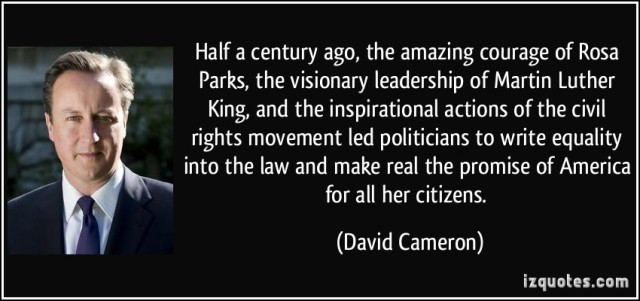 quote-half-a-century-ago-the-amazing-courage-of-rosa-parks-the-visionary-leadership-of-martin-luther-david-cameron-30193